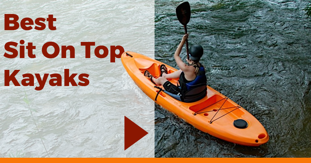 Best Sit On Top Kayaks