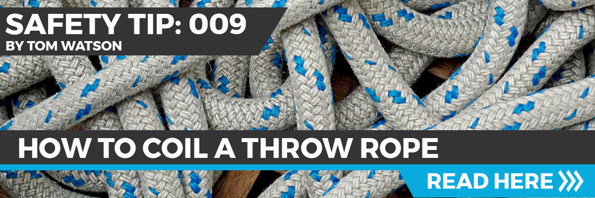Safety Tip 009 - How To Coil A Throw Rope