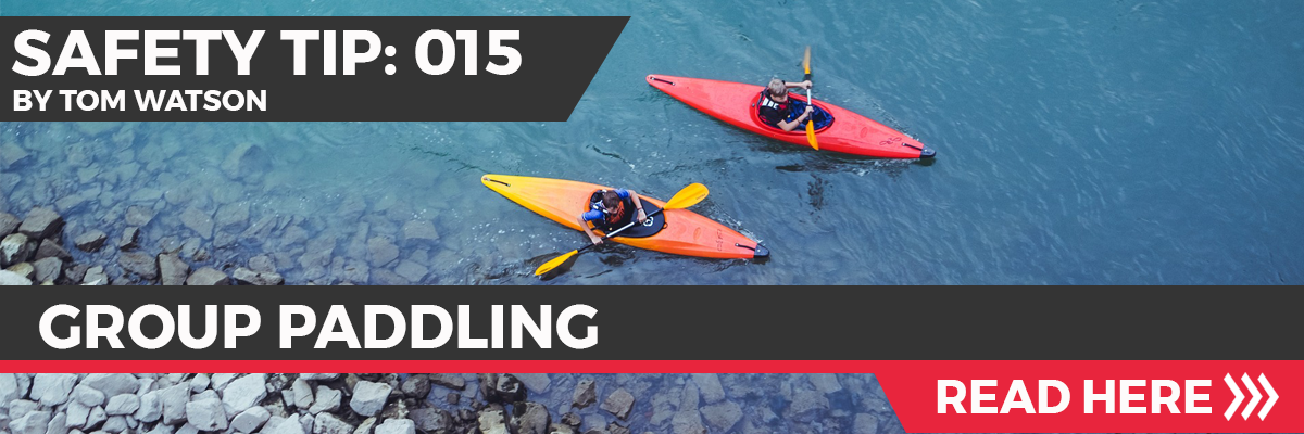 Safety Tip 015 - Group Paddling