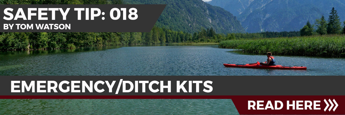 Safety Tip 018 - Emergency/Ditch Kits