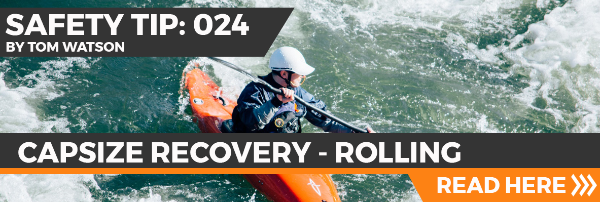 Safety Tip 024 - Capsize Recovery - Rolling